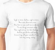 Sigh No More Unisex T-Shirt