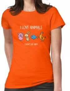 Vegan Compassion: I Love Animals Womens Fitted T-Shirt