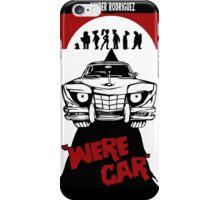 Were Car iPhone Case/Skin