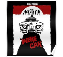 Were Car Poster