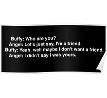 Buffy: Who are you? Poster