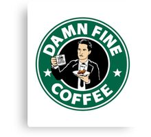 DAMN FINE COFFEE STARBUCKS Canvas Print