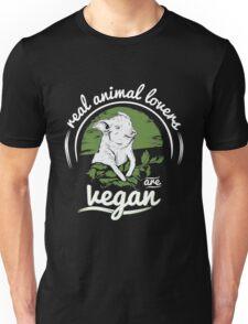 Vegan - Real Animal Lovers Are Vegan Unisex T-Shirt