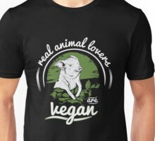 Vegan - Real Animal Lovers Are Vegan Unisex T-Shirt