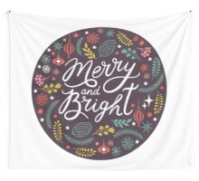 Merry and bright bauble Wall Tapestry