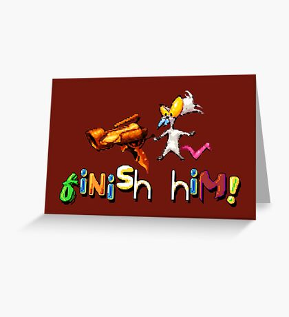 Earthworm Jim - Finish Him! Greeting Card