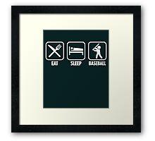 Eat Sleep Baseball Framed Print