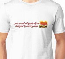 Never Gonna Burn Unisex T-Shirt