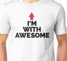 I'm With Awesome Funny Quote Unisex T-Shirt