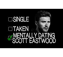 Mentally Dating Scott Eastwood Photographic Print