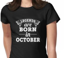 legend born in october  Womens Fitted T-Shirt