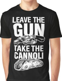 Leave the Gun Take the Cannoli Godfather Movie Quote Graphic T-Shirt