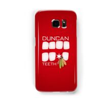 Duncan Teeth Samsung Galaxy Case/Skin