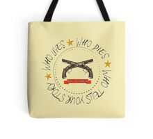 Who tells your story? Tote Bag