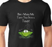 Frog Shirt Don't Make Me Turn You Into Toad Halloween Shirt Unisex T-Shirt