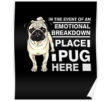 Place Pug here Shirt Pug Lover Gift Tee Funny Pet Dog Owners tshirt Pug T-Shirt Poster