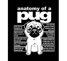 Anatomy of a Pug Funny Tee T-Shirts Photographic Print