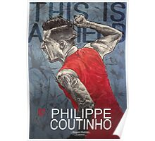 Philippe Coutinho - Liverpool FC Poster