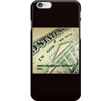 we trust YOU FATHER iPhone Case/Skin
