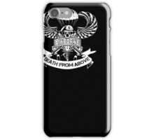 Airborne T-shirt , airborne death from above iPhone Case/Skin