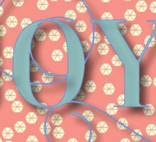 Joy.modern,trendy,rustic,typography,cool text, coral,yellow cream, teal,dots,pattern,cute,decorative Sticker