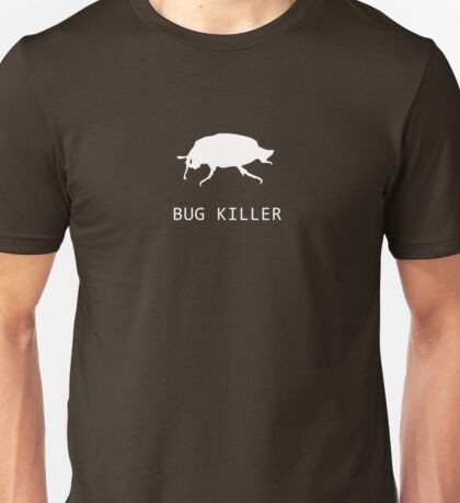 Bug Killer Käfer Unisex T-Shirt