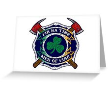 Fir na Tine - Men of Fire Greeting Card
