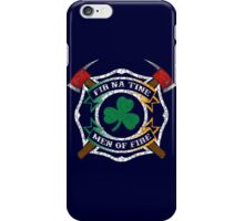 Fir na Tine - Men of Fire iPhone Case/Skin