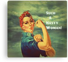 Such A Nasty Woman Canvas Print
