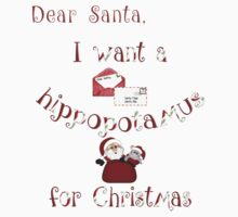 Christmas Products - I Want a Hippopotamus for Christmas Kids Tee
