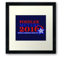 Poehler/Meyers 2016 Framed Print