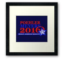 Poehler/Meyers 2016 Framed Print