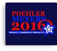 Poehler/Meyers 2016 Canvas Print