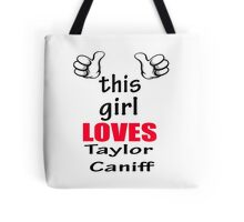 this girl loves tay  Tote Bag