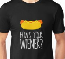 How's Your Weiner? Unisex T-Shirt