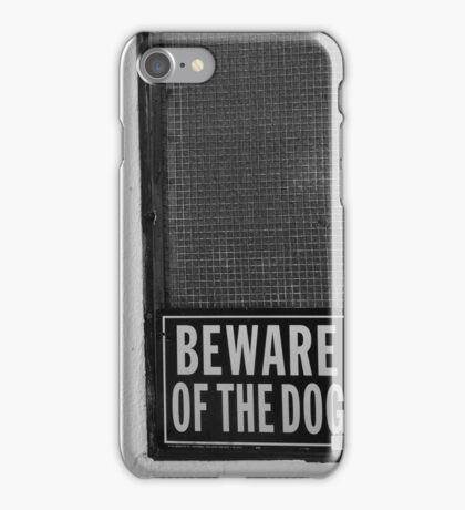 Beware of the dog iPhone Case/Skin