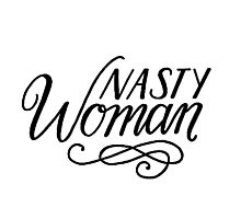 nasty woman ink lettering Photographic Print