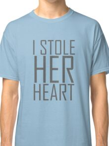 """i stole Her Heart """"Design Couple"""" Classic T-Shirt"""