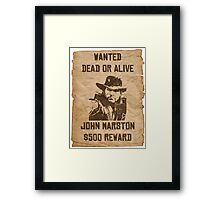 Wanted dead or alive Framed Print