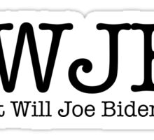 What Will Joe Biden Do? Sticker