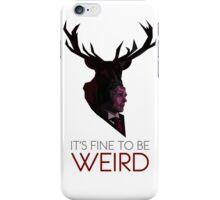 It's Fine to be Weird - White iPhone Case/Skin
