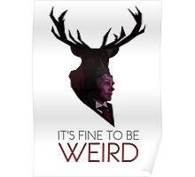 It's Fine to be Weird - White Poster
