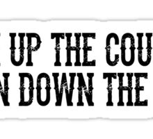 Turn Up The Country Sticker