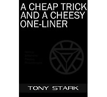 A Cheap Trick and a Cheesy One-Liner Photographic Print