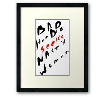 Bad Hombre Seeks Nasty Woman version 0001 Framed Print