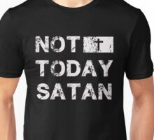 Not today Satan - Funny Christian Unisex T-Shirt