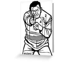 762Ballistic Target - The Thug Greeting Card