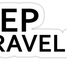 keep traveling Sticker