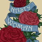 Nasty Woman by Paige Thulin