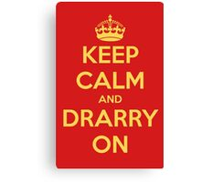 Keep Calm and Drarry On Canvas Print